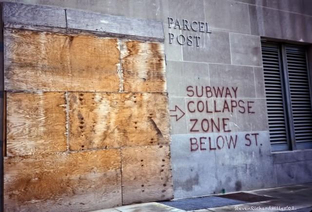 """SUBWAY COLLAPSE ZONE ..."""
