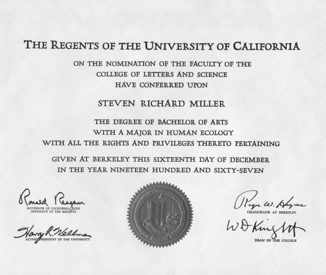UC-Berkeley diploma, signed by Ronald Reagan. He was then the Governor of California